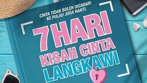 7 Hari Kisah Cinta Langkawi (2019)