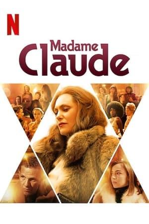 Ver Madame Claude (2021) Online