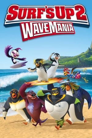 Surf's Up 2 – Wave Mania (2017)