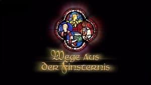 Wege aus der Finsternis: Europa im Mittelalter