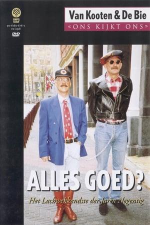 Van Kooten & De Bie: Ons Kijkt Ons 2 – Alles Goed?