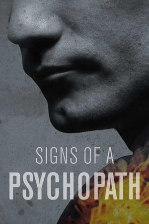 Signs Of A Psychopath – Season 1