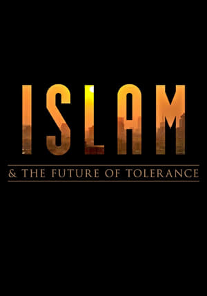 Watch Islam and the Future of Tolerance Full Movie