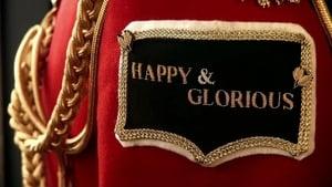 Bilder und Szenen aus Happy and Glorious ©