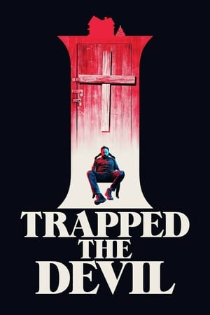 Baixar I Trapped the Devil (2019) Dublado via Torrent