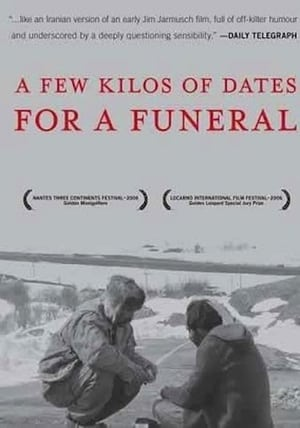 A Few Kilos of Dates for a Funeral (2006)