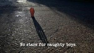 No Stars for Naughty Boys