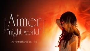 "Aimer 10th Anniversary Live in SAITAMA SUPER ARENA ""night world"" (2021)"