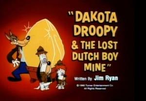 Dakota Droopy & the Lost Dutch Boy Mine