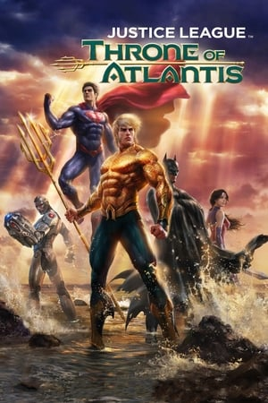 Justice League: Throne of Atlantis (2015)