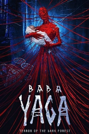 Watch Baba Yaga: Terror of the Dark Forest Full Movie