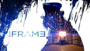 The Frame [2014]