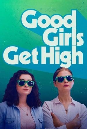 Good Girls Get High-Jenica Bergere