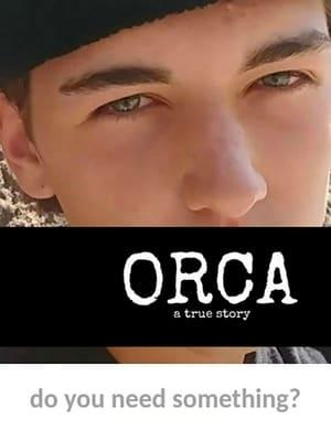 ORCA: A True Story