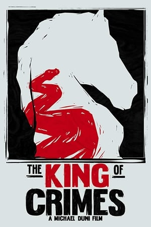 The King of Crimes (2019)