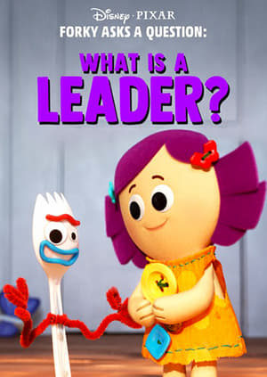 Forky Asks a Question: What Is a Leader?-Azwaad Movie Database