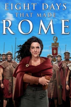 8 días que marcaron la historia de Roma