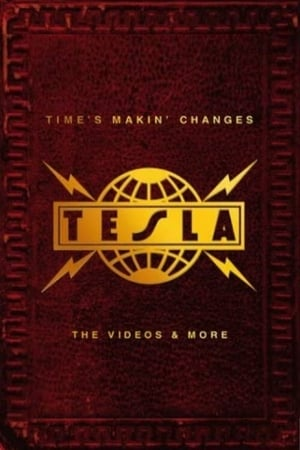 Tesla - Time's Makin' Changes : The Videos and More (2002)