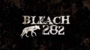 Bleach - Power of the Soul! Los Lobos, Attack! episodio 17 online