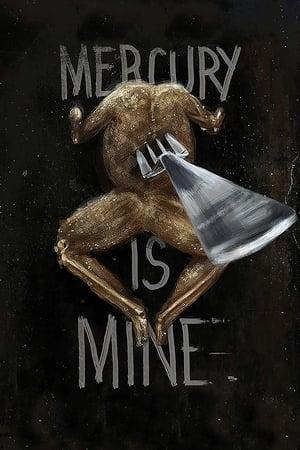 Mercury Is Mine poster