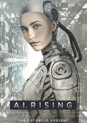 A.I. Rising Movie Watch Online