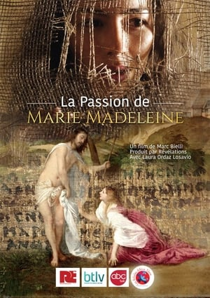 Watch La Passion de Marie Madeleine Full Movie