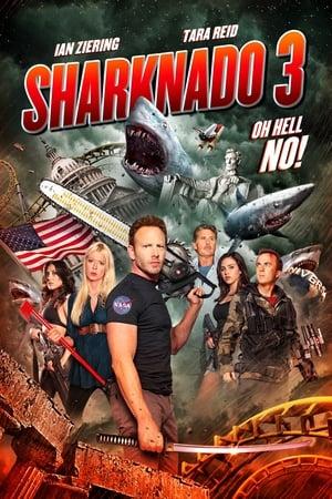 Sharknado 3: Oh Hell No!
