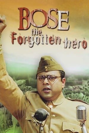 Netaji Subhas Chandra Bose: The Forgotten Hero-Azwaad Movie Database