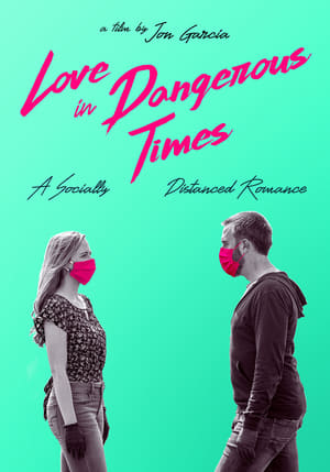 Love in Dangerous Times