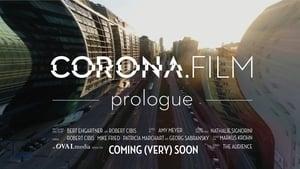 CORONA.FILM – Prolog