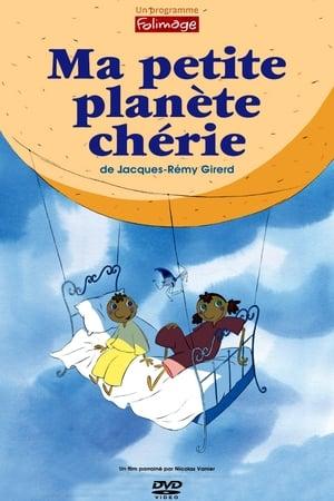 Ma petite planète chérie (2010)