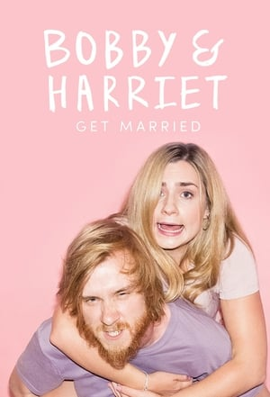 Bobby and Harriet Get Married