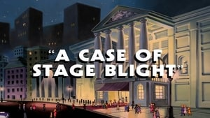 A Case of Stage Blight