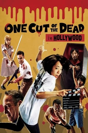 One Cut of the Dead Spin-Off: In Hollywood