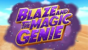 Blaze and the Monster Machines: 4×19