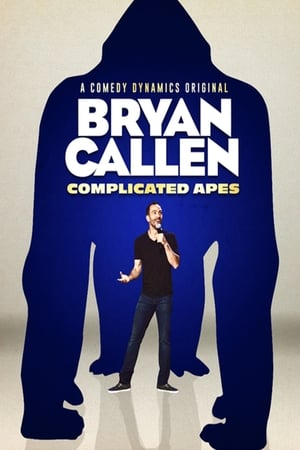Bryan Callen: Complicated Apes film posters