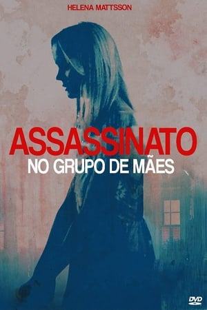 assassinato no grupo de maes