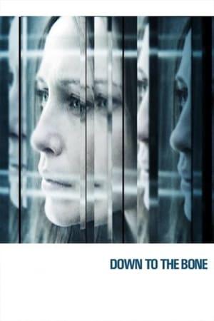 Down to the Bone-Vera Farmiga