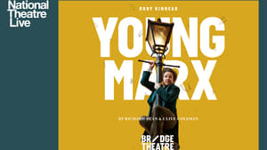 English movie from 2017: National Theatre Live: Young Marx