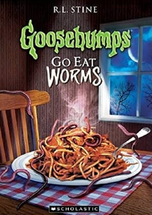 Image Goosebumps: Go Eat Worms