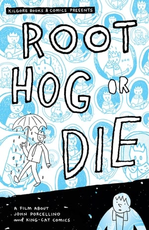 Root Hog or Die: A Film About John Porcellino and King-Cat Comics