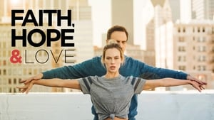 Faith, Hope & Love [2019]