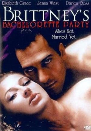 Brittney's Bachelorette Party (2006)