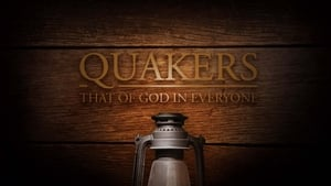 Quakers: That of God in Everyone (2015)