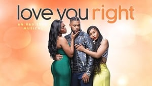 Love You Right: An R&B Musical (2021)