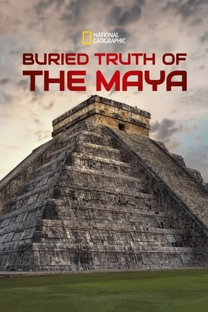 Buried Truth of the Maya (2019)