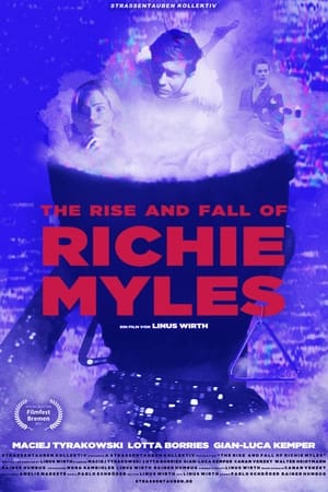 The Rise and Fall of Richie Myles