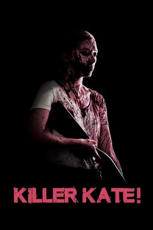 Killer Kate! (2018) Subtitle Indonesia