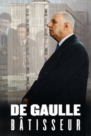 De Gaulle bâtisseur
