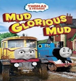 Thomas & Friends Season 0 :Episode 18  Mud Glorious Mud
